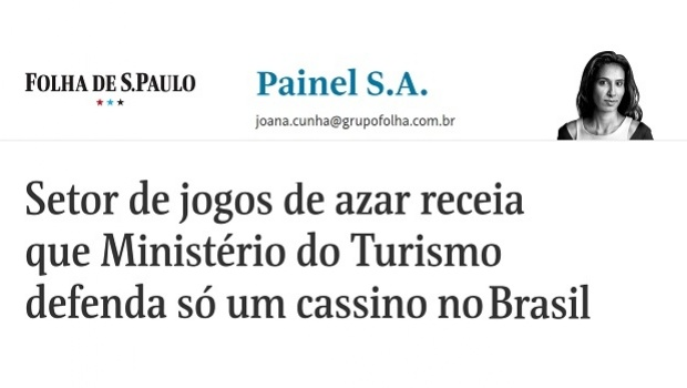 Gambling industry fears that Tourism Ministry will defend only one casino in Brazil